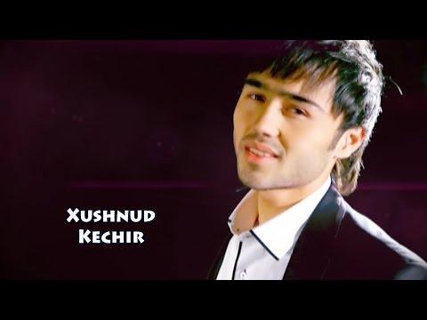 Xushnud - Kechir | Хушнуд - Кечир