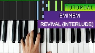 Eminem - Revival (Interlude) - Piano Tutorial + MIDI