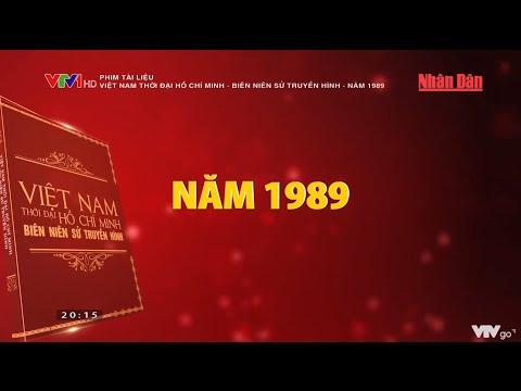 Phim tài liệu: Việt Nam thời đại Hồ Chí Minh - Biên niên sử truyền hình - Năm 1989