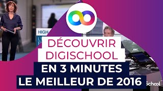 Découvrir digiSchool en 3 minutes : le meilleur de 2016