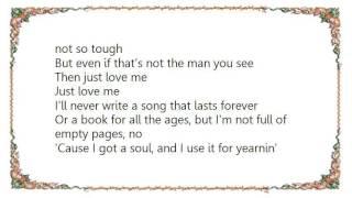 Chris Cagle - Just Love Me Lyrics
