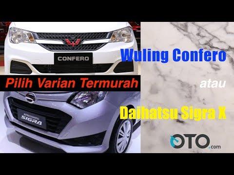 Pilih Varian Termurah Wuling Confero atau Daihatsu Sigra X? I OTO.com