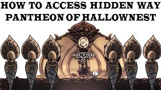 How to access hidden path to Pantheon of hallownest