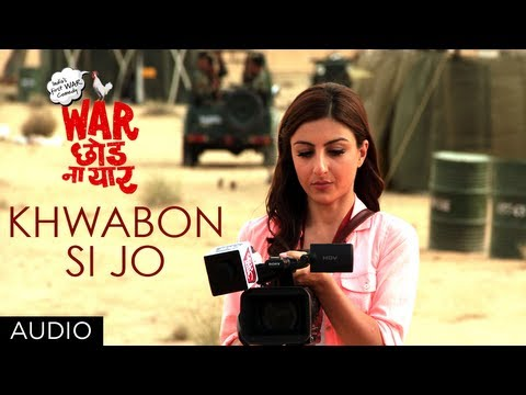 Khwabon Si Jo Full Song (Audio) | War Chhod Na Yaar | Sharman Joshi, Soha Ali Khan, Javed Jaaferi