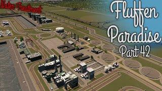 Cities Skylines - Fluffen Paradise [PART 42] - Nuclear Power Plant + Water Treatment (PART 2)