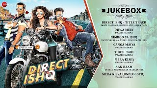 Direct Ishq - Audio Jukebox