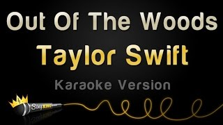 Out Of The Woods Karaoke Version
