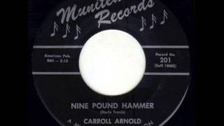 Carroll Arnold - Nine Pound Hammer