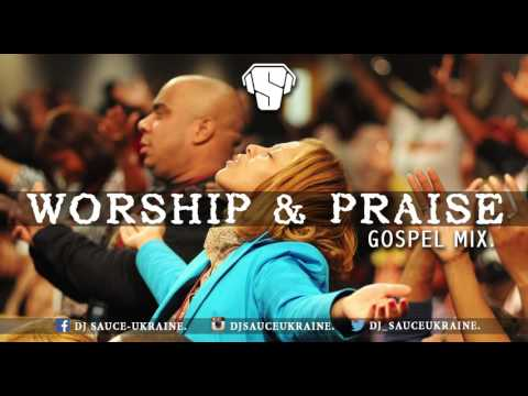 AFRICAN MEGA PRAISE AND WORSHIP NIGERIAN GOSPEL MIX. – DJ SAUCE
