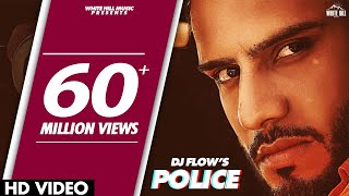Police (Full Song) | DJ Flow | Afsana Khan | Shree | New Punjabi Song 2020 | White Hill Music