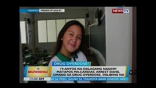 19-anyos Na Dalagang Nasawi Matapos Ma-cardiac Arrest Dahil Umano Sa Drug Overdose, Inilibing Na