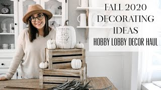 FALL DECORATING IDEAS 2020 | HOBBY LOBBY FALL DECOR | PLAN FOR FALL #WITHME