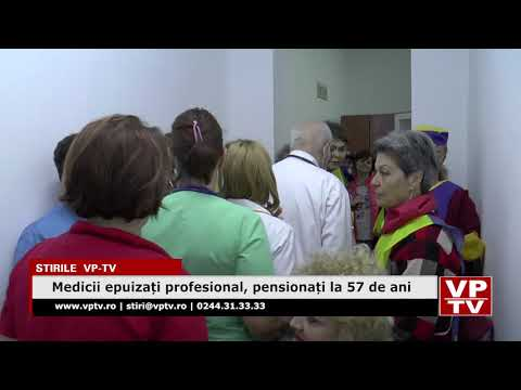 Medicii epuizați profesional, pensionați la 57 de ani
