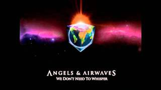 Distraction - Angels & Airwaves (2)  (We Don't Need to Whisper)