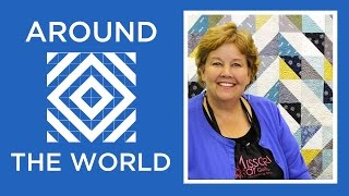 Make A Half Square Triangles Around The World Quilt With Jenny Doan Of Missouri Star!