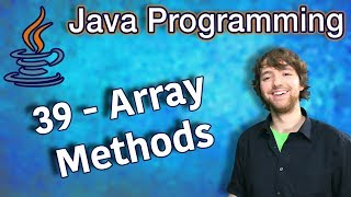 Java Programming Tutorial 39 - Array Methods (Arrays.fill, Arrays.asList, Arrays.equals)
