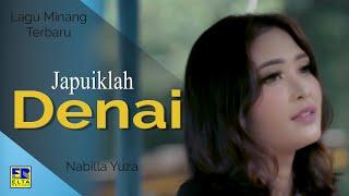 Download lagu Nabilla Yuza Japuiklah Denai Mp3