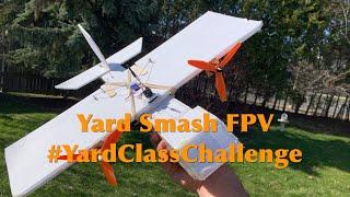 Yard Smash 3 FPV - YardClassChallenge