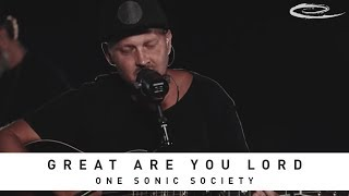 ONE SONIC SOCIETY - Great Are You Lord: Song Session