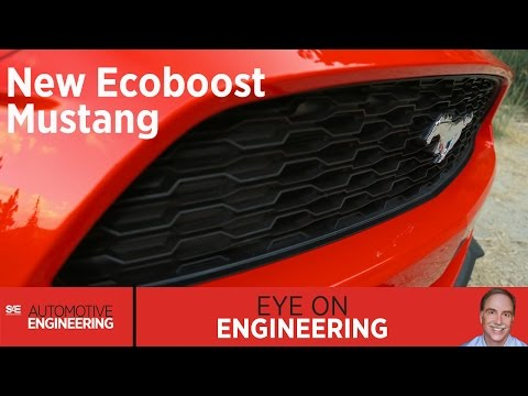 SAE Eye on Engineering: New EcoBoost Mustang