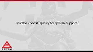 How do I know if I qualify for spousal support?