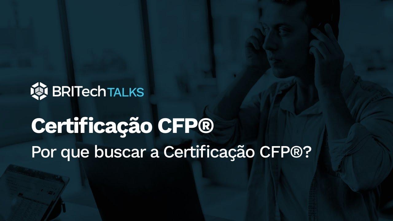 Por que buscar a Certificação CFP®?