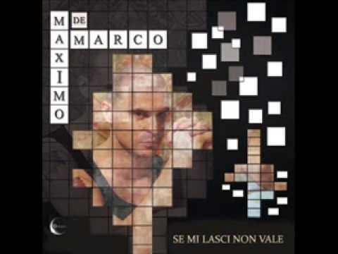 """Maximo de Marco """"Se mi lasci non vale"""" GR 079/12"""