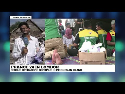 France 24 in Lombok: rescue operations continue in Indonesian Island