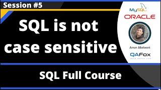 SQL - Part 5 - SQL is not case sensitive