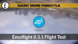 Racing drone freestyle - Emuflight 0.3.1 Flight Test