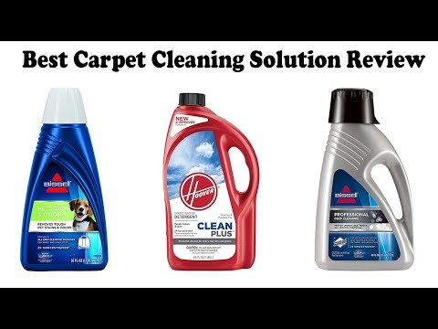 Best Carpet Cleaning Solution Review 2018