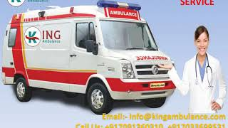 King ICU Facility Ambulance Service in Saguna More and Rajendra Nagar Patna
