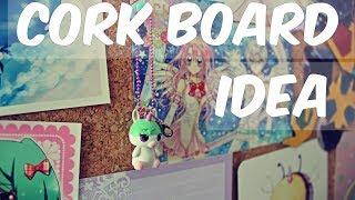 Cork Board Ideas
