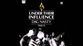Under Their Influence - Dag Nasty Tribute (The Songs Of Dag Nasty played by the Fans of Dag Nasty)