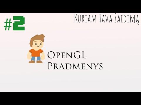 #2 OpenGL pradmenys