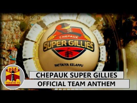 Official-Team-Anthem-of-Chepauk-Super-Gillies-Pattaiya-Kelappu-TNPL-Special-Thanthi-TV