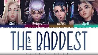 K/DA – 'THE BADDEST' ft. (G)I-DLE, Bea Miller, Wolftyla Lyrics [Color Coded_Han_Rom_Eng]