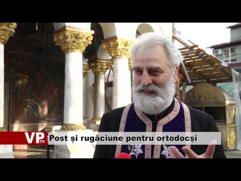Post și rugăciune pentru creștinii ortodocși