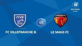 J6 : FC Villefranche - Le Mans FC I National FFF 2018