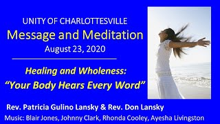 "Healing and Wholeness: ""Your Body Hears Every Word"""