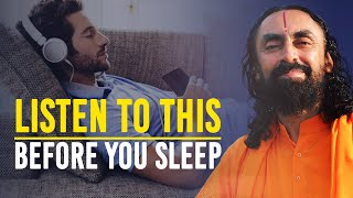 Listen To This Every Night Before You Sleep | Power Of Self Talk by Swami Mukundananda