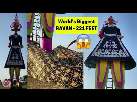 WORLD'S TALLEST RAVAN | HEIGHT - 221 FEET | DUSSEHRA 2019 | 😍😱🔥