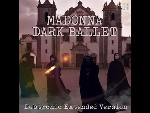 Madonna -  Dark Ballet (Dubtronic Extended Version)