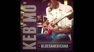 Keb Mo Thats Alright Music
