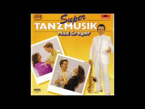 Max Greger - Super Tanzmusik