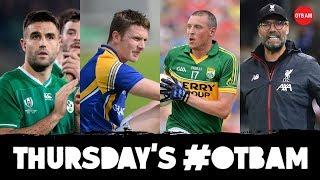 LIVE: OTB AM | GAA changes, Kieran Donaghy & Mickey Quinn, Champions League, Graham Hunter, RWC  |
