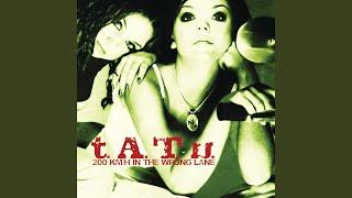 """""""t.A.T.u."""" - Show Me Love"""