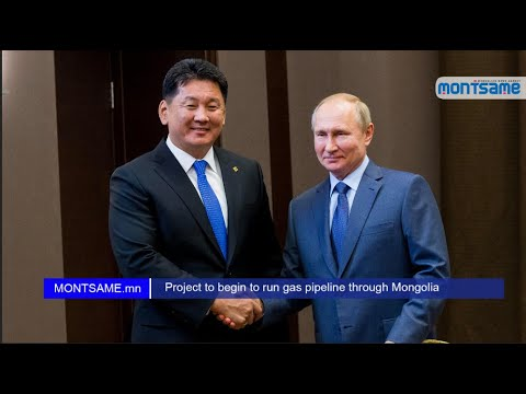 Gas pipeline between Russia and China to run through Mongolia