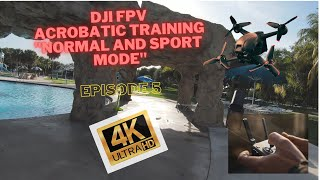 DJI FPV Drone training in Normal and Sport Mode - Episode 5