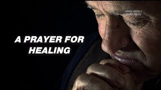 A Prayer for Healing | Say or Listen this Prayer when you are sick